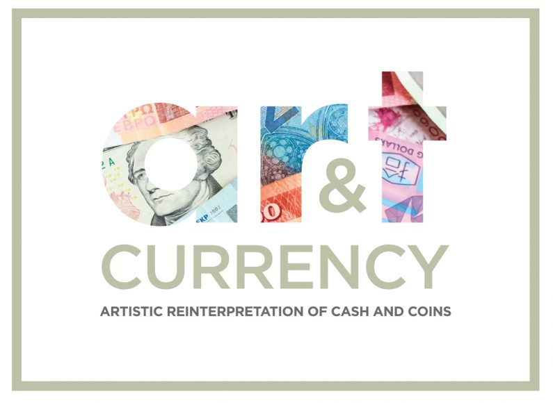 Art & Currency Exhibition